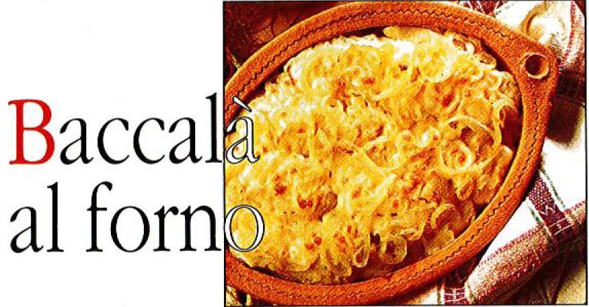 BACCALA AL FORNO