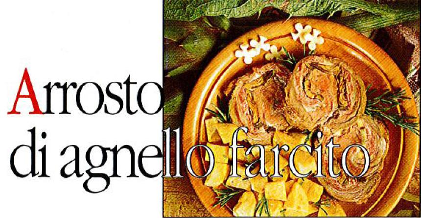 ARROSTO DI AGNELLO FARCITO